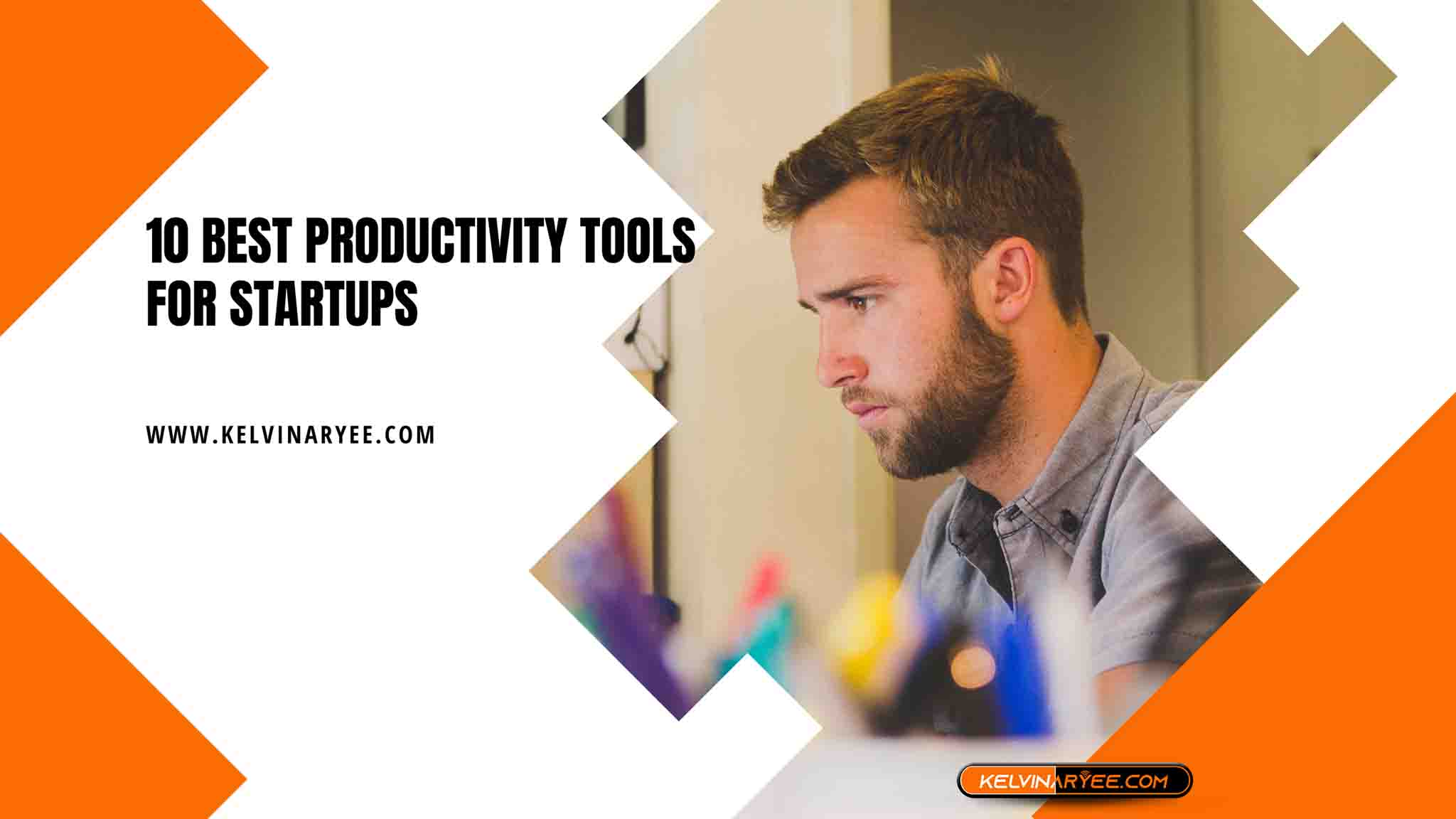 10 Best Productivity Tools for Startups