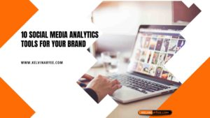 10 Social Media Analytics Tools For Your Brand