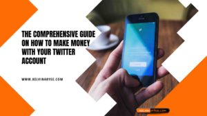 The Comprehensive Guide On How To Make Money With Your Twitter Account