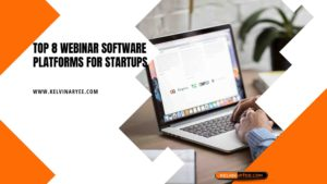 Top 8 Webinar Software Platforms For Startups