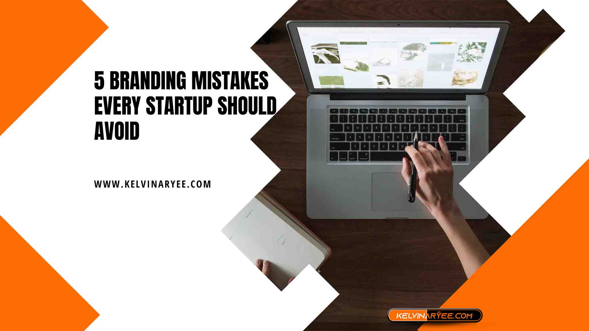 5 Branding Mistakes Every Startup Should Avoid