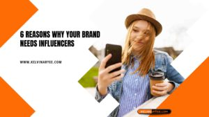 6 Reasons Why Your Brand Needs Influencers