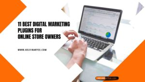 11 Best Digital Marketing Plugins for Online Store Owners