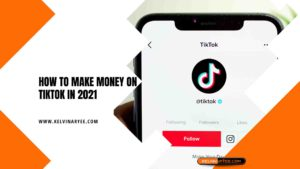 HOW TO MAKE MONEY ON TIKTOK In 2021