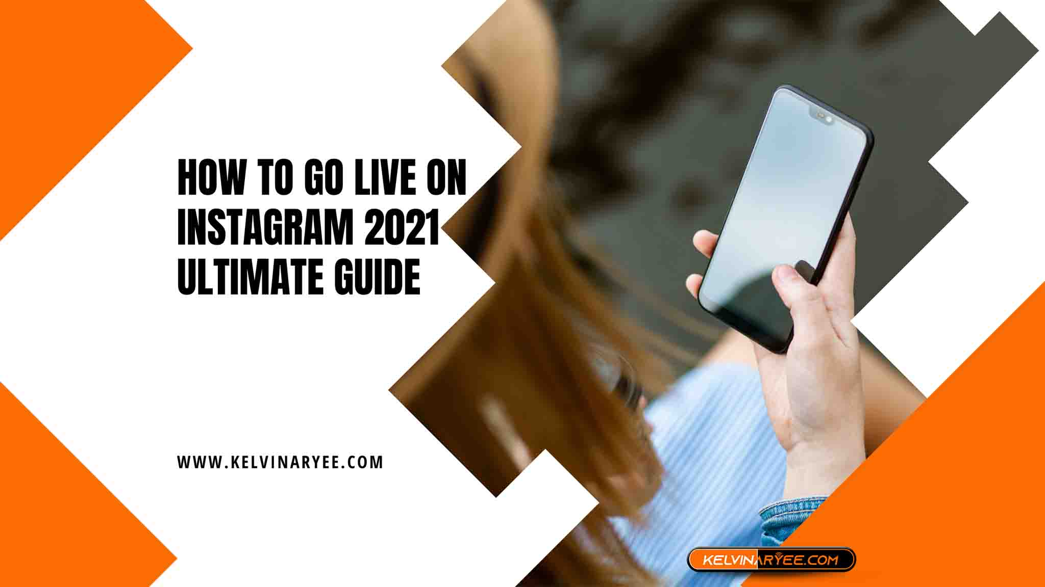 How to Go Live on Instagram 2021 Ultimate Guide