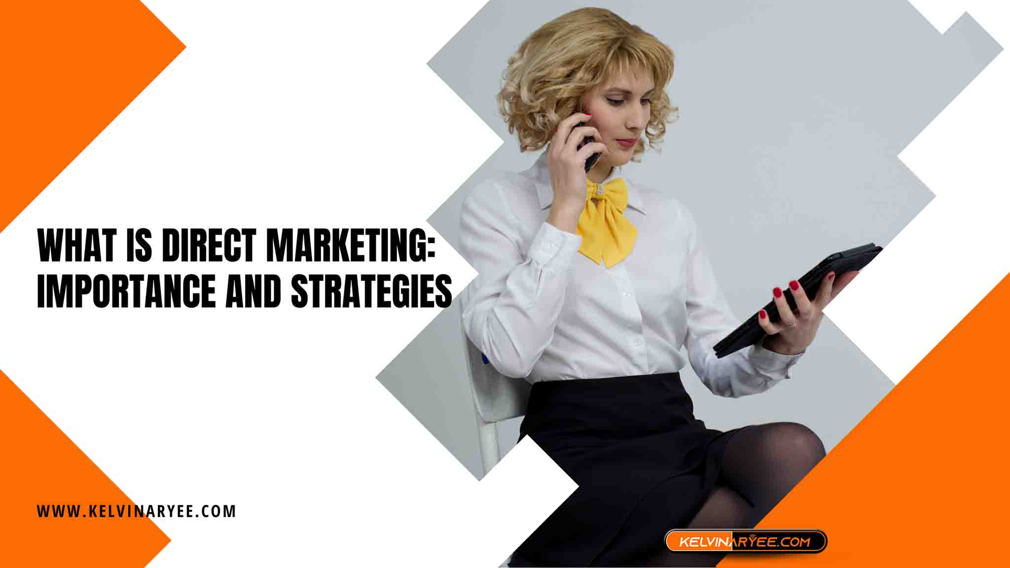What Is Direct Marketing: Importance and Strategies